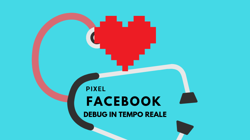 Debug Pixel Facebook Federico Conte Web Marketing Strategist